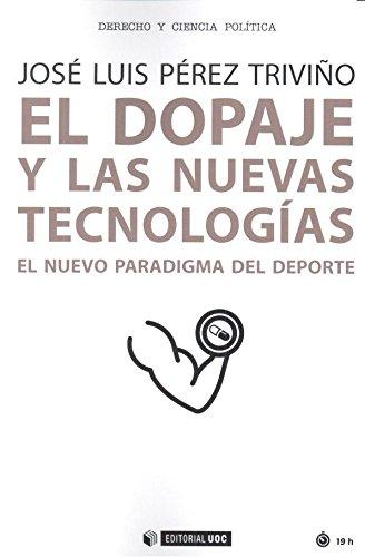 Dopaje y las nuevas tecnologias,El (Manuales)