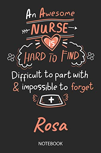 Rosa - Notebook: Blank Personalized Customized Name Registered Nurse Notebook Journal Wide Ruled for Women. Nurse Quote Accessories / School Supplies ... Gift / Birthday & Christmas Gift for Women. -