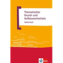 Thematischer Grund- und Aufbauwortschatz Italienisch: E-Book (ePub) (TGAW 4)