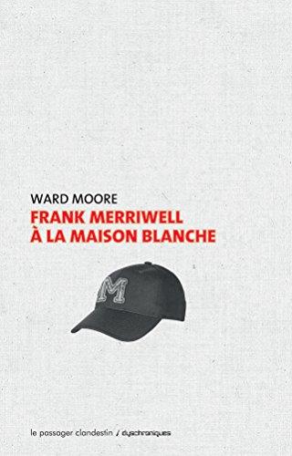 Frank Merriwell  la Maison Blanche