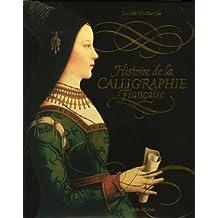Histoire de la calligraphie française