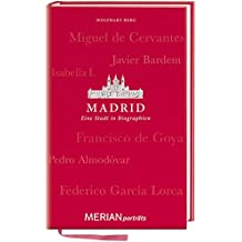 Madrid. Eine Stadt in Biographien: MERIAN porträts (MERIAN Altproduktion)