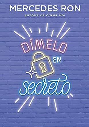 Dímelo en secreto (Dímelo 2) (Spanish Edition)