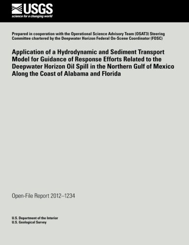 Application of a Hydrodynamic and Sediment Transport Model for Guidance of Response Efforts Related to the Deepwater Horizon Oil Spill in the Northern por U. S. Department of the Interior