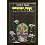 Unfinished animal: The aquarian frontier and the evolution of consciousness by Theodore Roszak (1975-08-01)