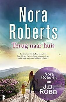 Terug naar huis van [Roberts, Nora]
