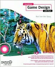 Foundation Game Design with Flash 1st (first) edition Text Only