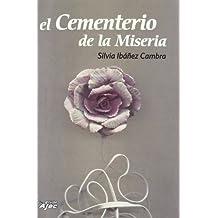 Cementerio De La Miseria, El (Tangentes)