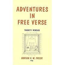 Adventures in Free Verse: Thirty Poems
