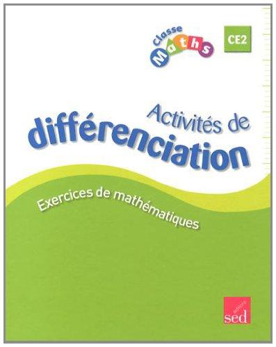 Classe Maths CE2 : Activités de différenciation par Fabienne Schramm