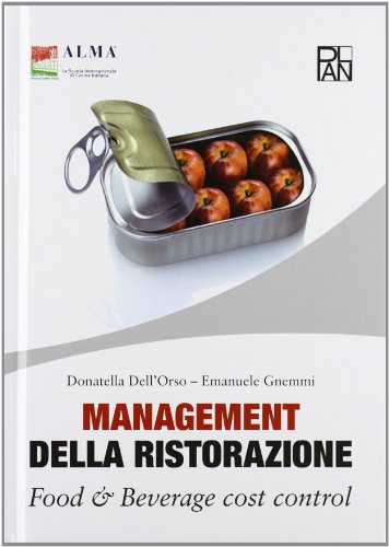 Management della ristorazione. Food & beverage cost control