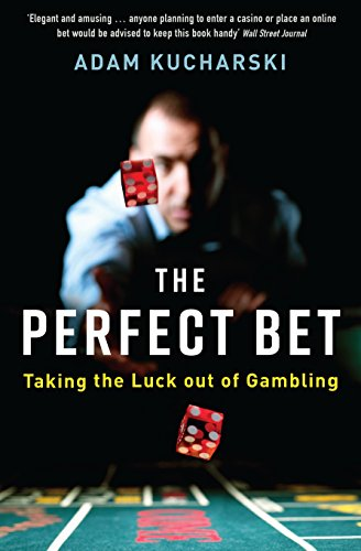 The Perfect Bet: How Science and Maths are Taking the Luck Out of Gambling (Martingal Englisch)