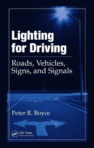 Lighting for Driving: Roads, Vehicles, Signs, and Signals
