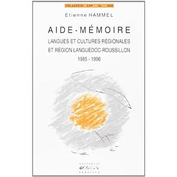 Aide-mémoire: Langues et cultures régionales et région Languedoc-Roussilon, 1985-1996