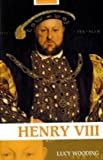 Henry VIII (Routledge Historical Biographies)