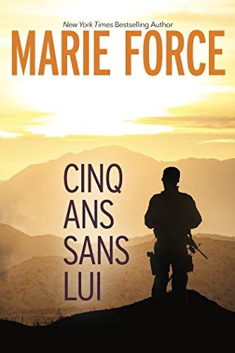 CINQ ANS SANS LUI par Marie Force