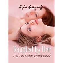 Tempted by Her: First Time Lesbian Erotica Bundle