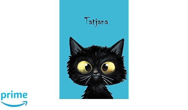 DIN A5 Durch Vornamen auf dem Cover /Über 2500 Namen bereits verf 80 blanko Seiten mit kleiner Katze auf jeder rechten unteren Seite Coverfinish Tatjana: Personalisiertes Notizbuch eine ..