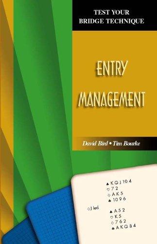 Entry Management (Test Your Bridge Technique Book 4) (English Edition)