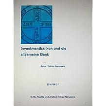 Investmentbanken und die allgemeine Bank