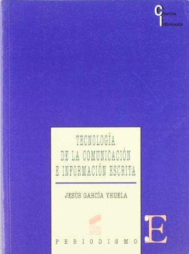 Tecnología de la comunicación e información escrita (Ciencias de la información)