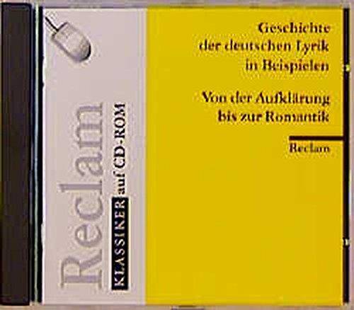 Geschichte der deutschen Lyrik in Beispielen, 1 CD-ROM Von der Aufklärung bis zur Romantik. Sprecher: Wolfgang Höper. Für Windows ab 3.1