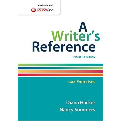 A Writer's Reference with Exercises 8th edition by Hacker, Diana, Sommers, Nancy (2014) Spiral-bound