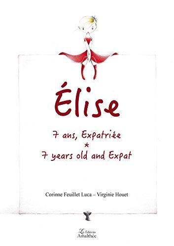 Élise, 7 ans, expatriée