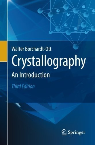 Crystallography: An Introduction 3rd 2012 edition by Borchardt-Ott, Walter (2011) Paperback