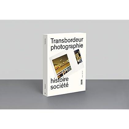 Transbordeur n°2 - Photographie, histoire et société: Photographie et exposition