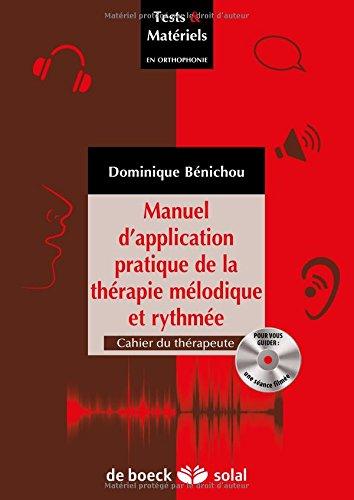 Manuel d'application pratique de la thérapie mélodique et rythmée