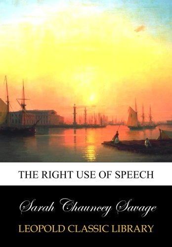 The right use of speech