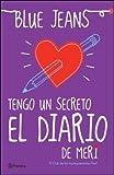 Tengo un secreto: el diario de Meri. El club de los incomprendidos