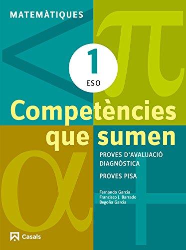 Competències que sumen. Matemàtiques 1 ESO (Quaderns ESO) - 9788421853016