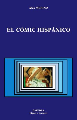 El cómic hispánico (Signo E Imagen)
