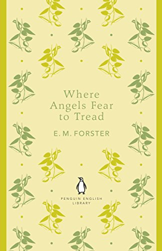 Where Angels Fear to Tread (The Penguin English Library)