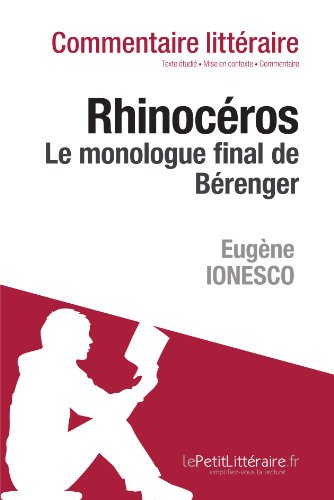 Rhinocéros de Ionesco - Le monologue final de Bérenger (Commentaire)
