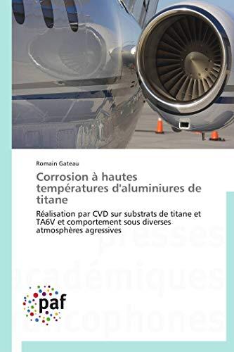Corrosion à hautes températures d'aluminiures de titane