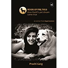 Heads Up for Tails: How Rashi's pet dream came true