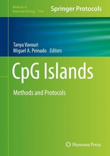 CpG Islands: Methods and Protocols (Methods in Molecular Biology)