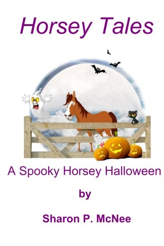 Horsey Tales - A Spooky Horsey Halloween