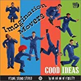 Good Ideas by Imagination Movers (2004-02-10)