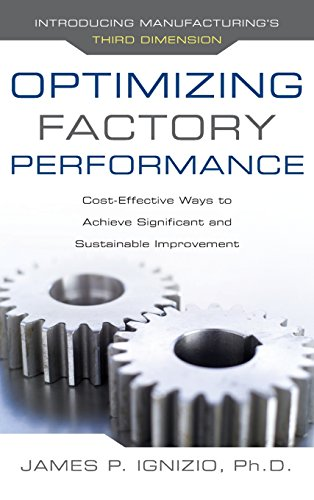 Optimizing Factory Performance: Cost-Effective Ways to Achieve Significant and Sustainable Improvement