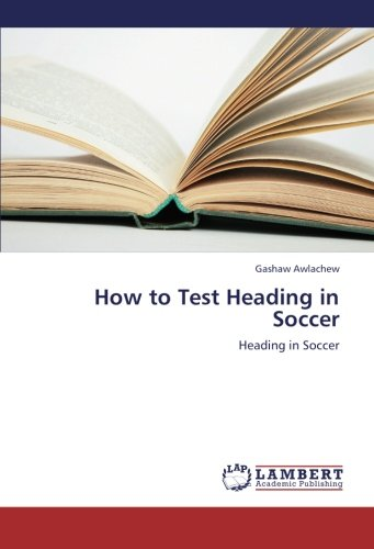 How to Test Heading in Soccer: Heading in Soccer