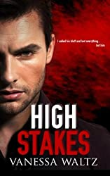 High Stakes (A Dark Romance) by Vanessa Waltz (2014-07-30)