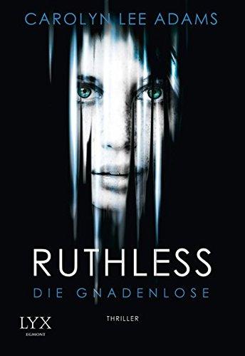 Ruthless - Die Gnadenlose