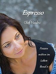 Espresso (Frauen mitten im Leben 2)