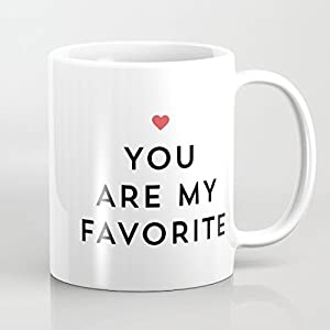 41XjCvj9McL. SS300  - You Are My Favorite Mug Quote Chrsitmas Mug for Girls Valentine's Day Gifts for him her