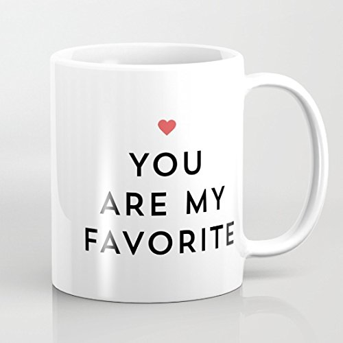 41XjCvj9McL. SS500  - You Are My Favorite Mug Quote Chrsitmas Mug for Girls Valentine's Day Gifts for him her