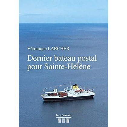 Dernier bateau postal pour Sainte Hélène
